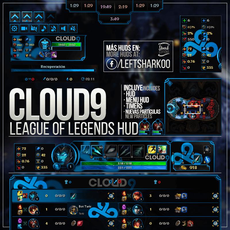 League of Legends Cloud 9 HUD