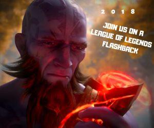 League of Legends 2018 Recap -LolFinity