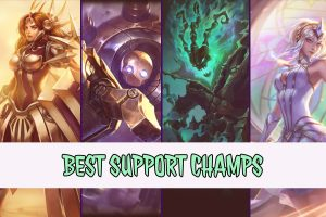 Best Support Champs in League of Legends