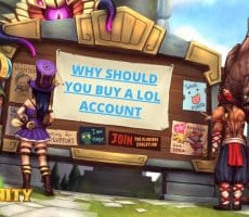 Why Should You Buy League of Legends Accounts?