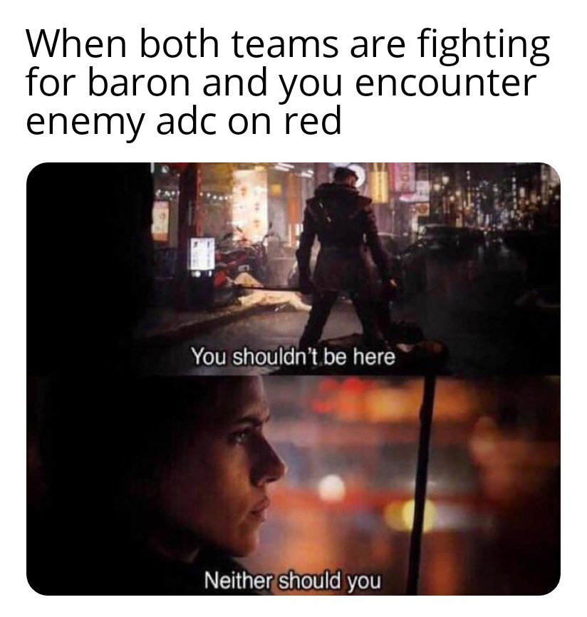 You and the Enemy ADC meet on the red buff while both teams fight at the Baron