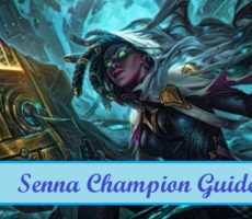 League of Legends Senna Champion Guide