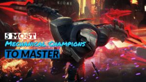 League of Legends 5 Most Mechanical Champions to Master Thumbnail