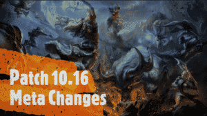 """A League of Legends high resolution picture of champions with """"Patch 10.16 Meta Changes"""" written over it."""