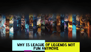 """A faded old wallpaper of League with the title """"Why is League of Legends not fun anymore""""."""
