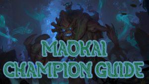 Maokai - Legends of Runeterra splash art   Maokai Guide banner