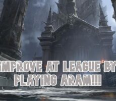 How To Get Better At League of Legends By Playing ARAM