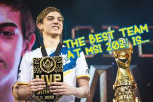 Caps holding the MVP award beside the MSI Trophy   MSI 2021 Power Rankings Banner