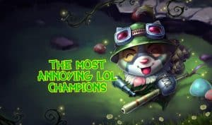 Teemo making fun of you | Most Annoying LoL Champions Banner